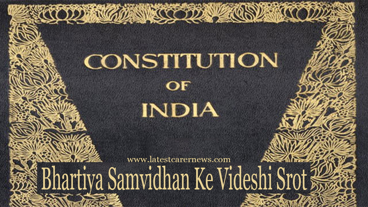 Bhartiya Samvidhan Ke Videshi Srot