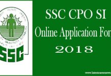 SSC CPO SI Online Application Form 2018