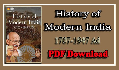 History of Modern India 1707-1947 Ad