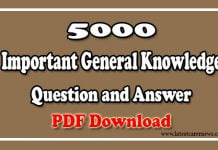 5000 Important General Knowledge Question and Answer