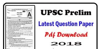 UPSC Prelim Latest Question Paper 2018