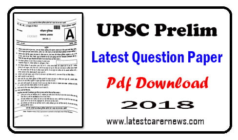 UPSC Prelim Latest Question Paper 2018