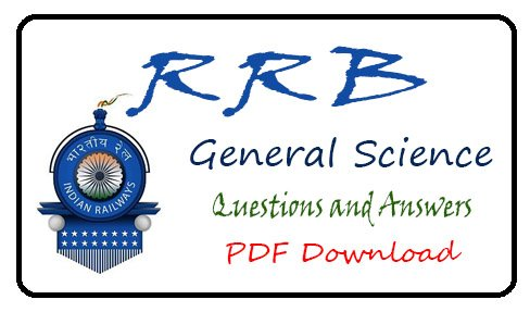 100 RRB General Science Questions