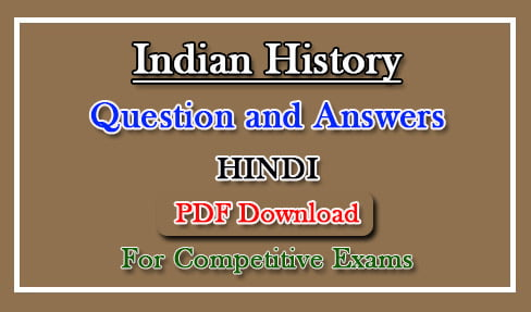 Indian History Question Answer