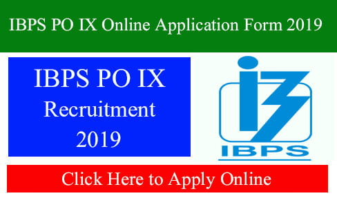 IBPS PO IX Online Application Form 2019