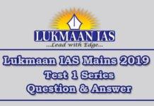 Lukmaan IAS Mains 2019