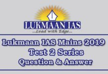 Lukmaan IAS Mains 2019 Test 2