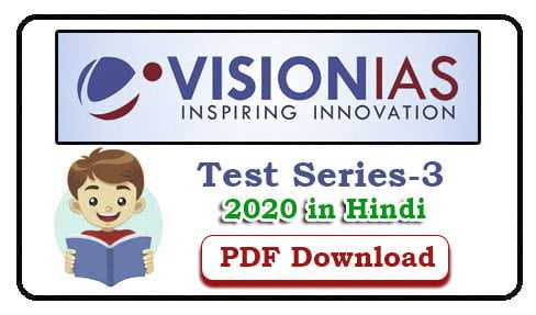 Vision IAS Prelims 2020 Subject Wise Test 3
