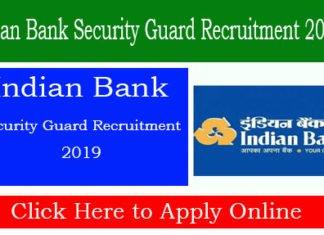 Indian Bank Security Guard Recruitment 2019