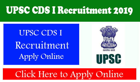 UPSC CDS I Recruitment 2019