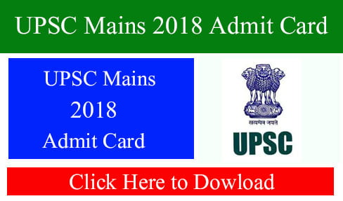 UPSC Mains 2018 Admit Card