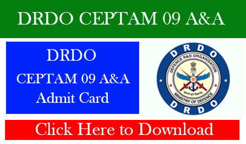 DRDO CEPTAM 09 A&A Recruitment 2019