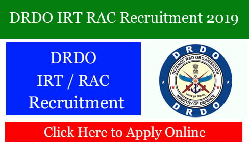 DRDO IRT RAC Recruitment 2019