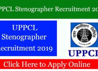 UPPCL Stenographer Recruitment 2019