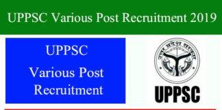 UPPSC Various Post Recruitment 2019
