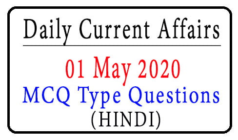 01 May 2020 Current Affairs