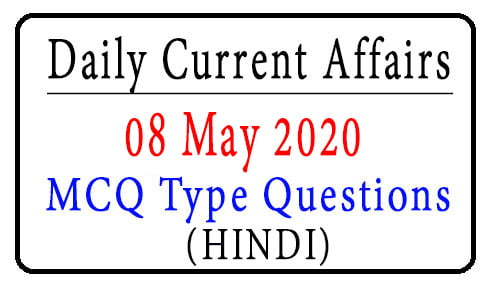 08 May 2020 Current Affairs