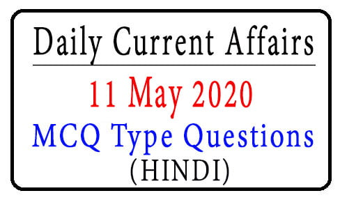 11 May 2020 Current Affairs