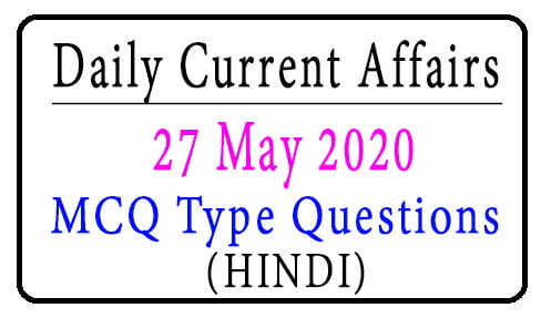 27 May 2020 Current Affairs