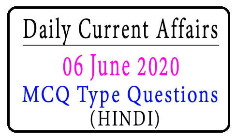 06 June 2020 Current Affairs