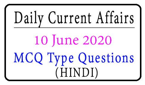 10 June 2020 Current Affairs
