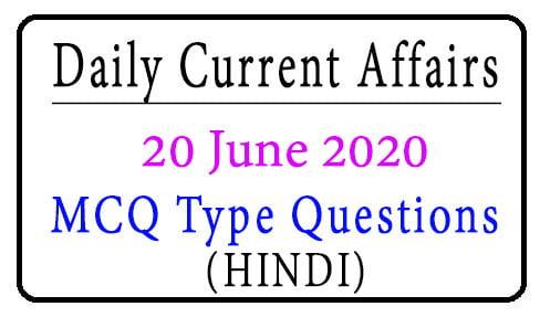 20 June 2020 Current Affairs
