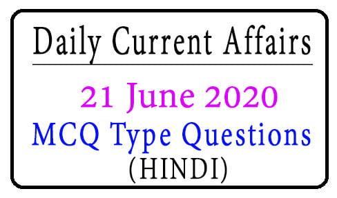 21 June 2020 Current Affairs