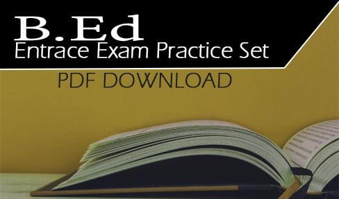 B.Ed Entrace Exam Practice Set