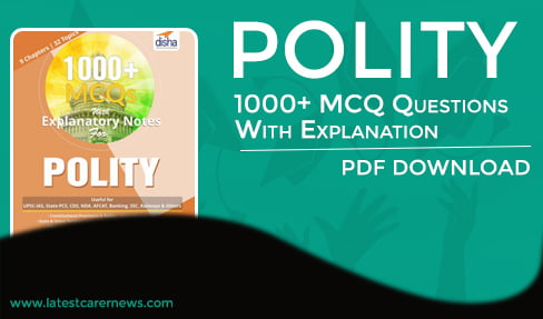 1000+ Polity MCQ Questions