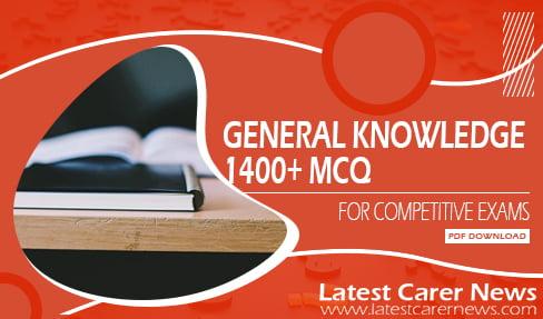 1400+ General Knowledge MCQ