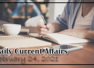 Daily Current Affairs February 24, 2021
