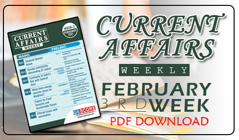 Weekly Current Affairs Magazine 2021