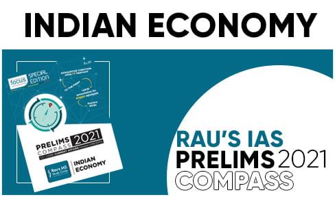 Indian Economy Prelims Campass 2021