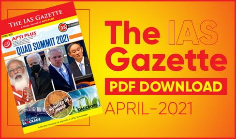 The IAS Gazette April 2021