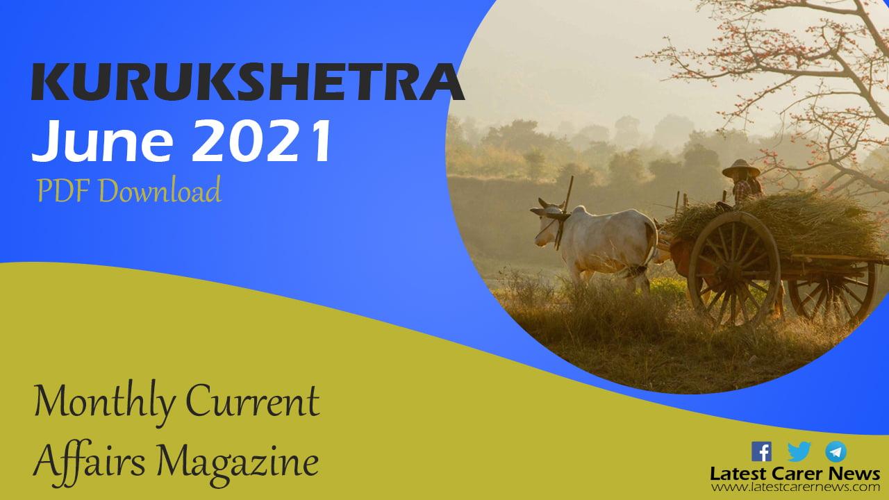 Kurukshetra Magazine June 2021