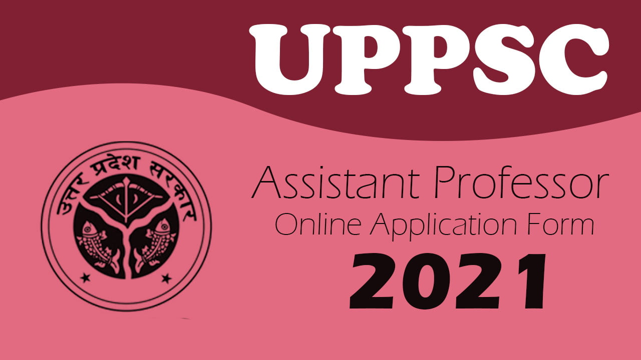 UPPSC Assistant Professor 2021
