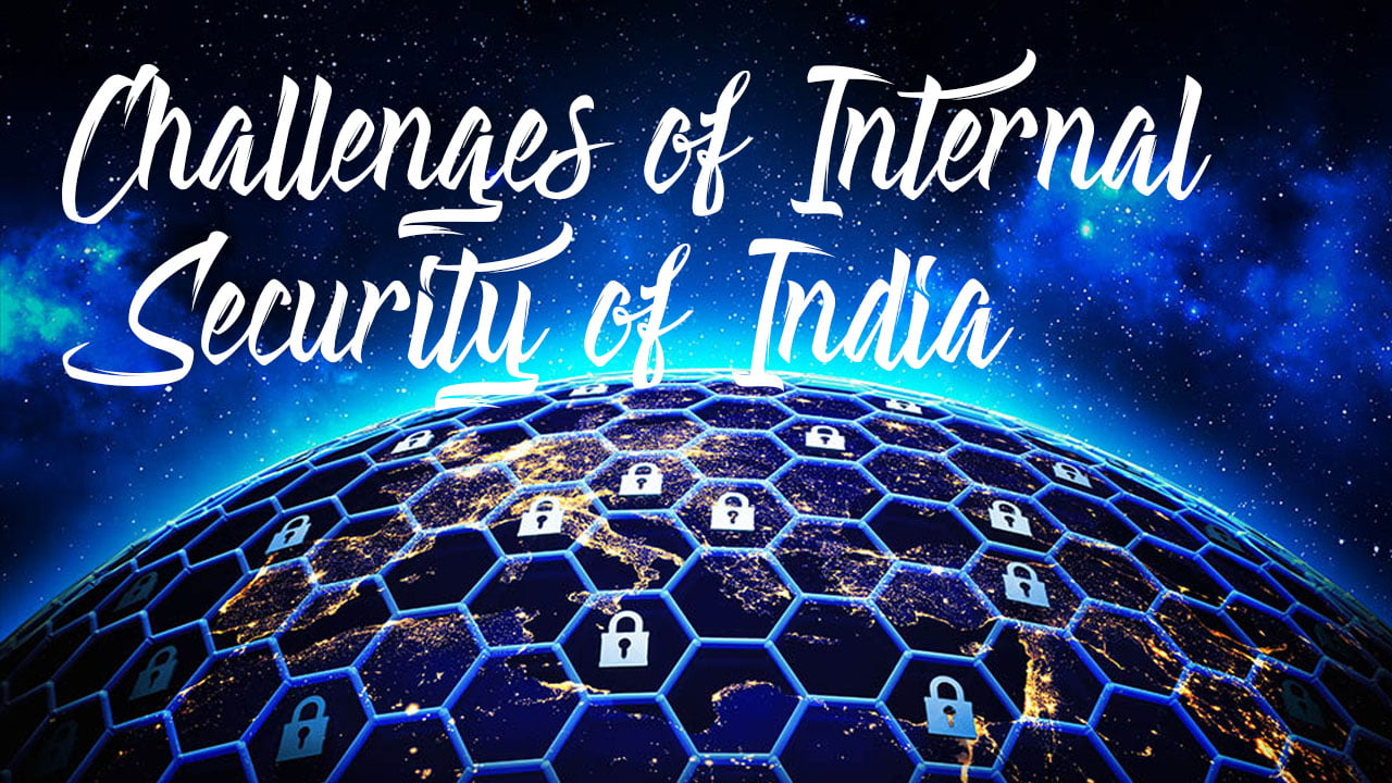 Challenges of Internal Security of India