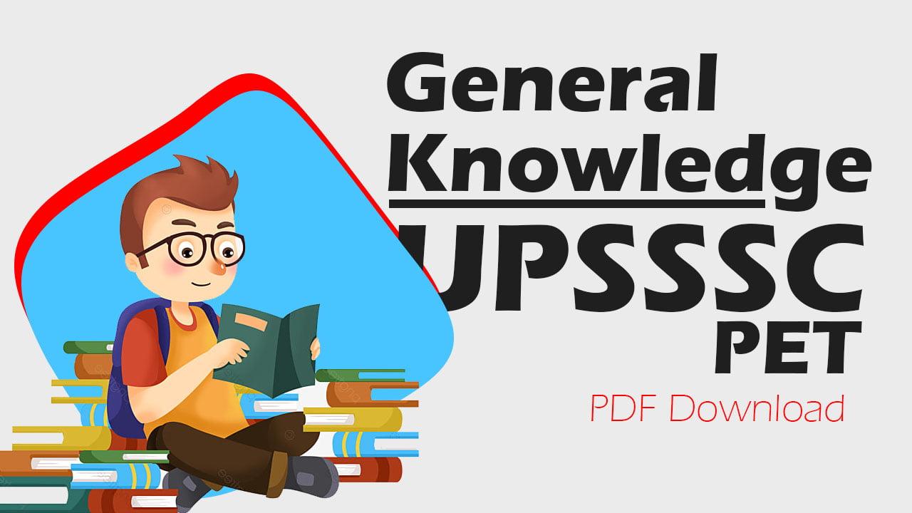 General Knowledge UPSSSC PET 2021