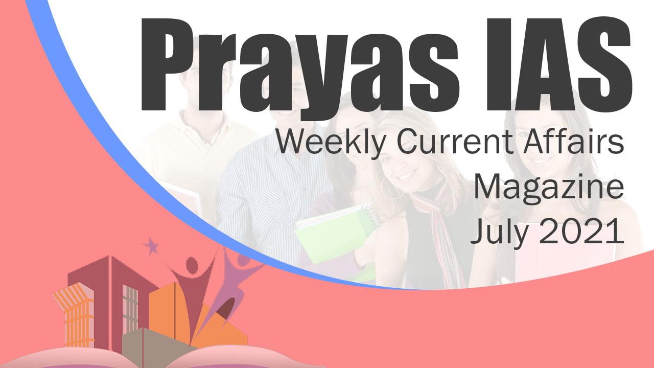 Prayas IAS July 2021