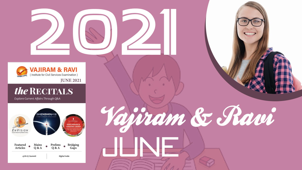 Vajiram and Ravi Magazine June 2021