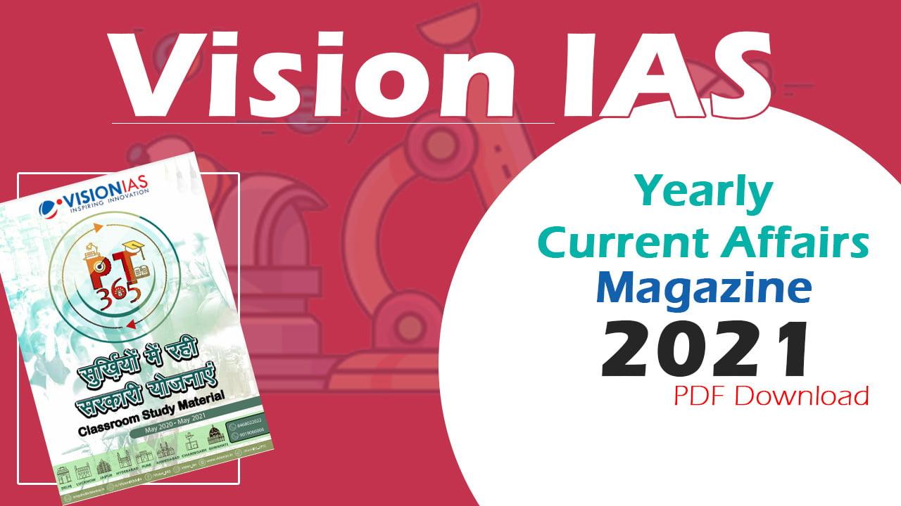 Vision IAS Current Affairs Magazine 2021