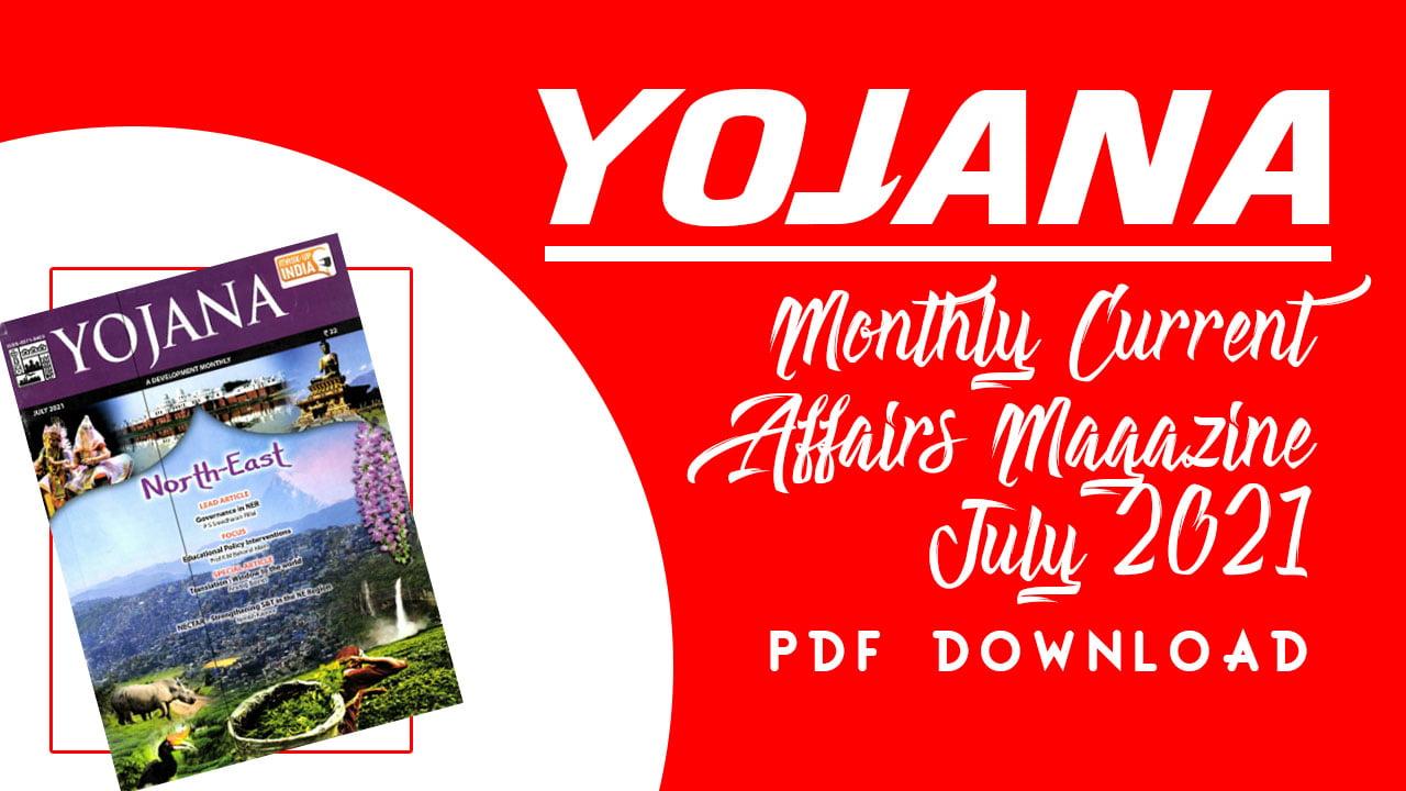 Yojana Magazine July 2021