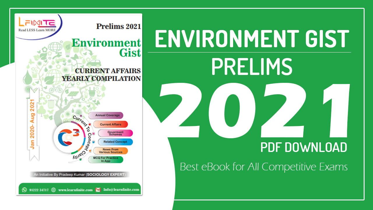 Environment Gist Prelims 2021 PDF