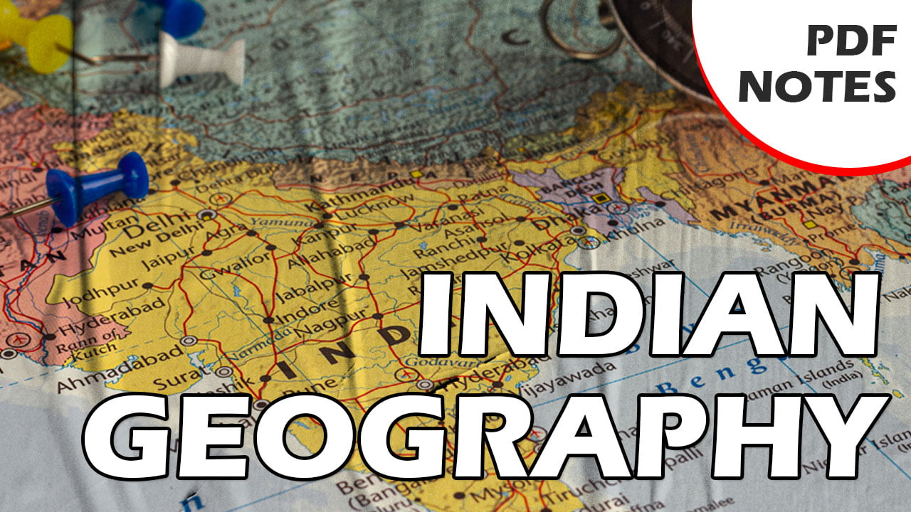 Vision IAS Indian Geography Notes